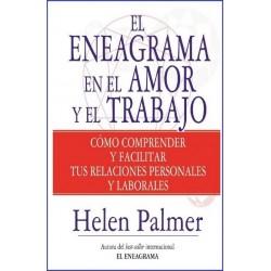 ENEAGRAMA EN EL AMOR Y EN EL TRABAJO EL (nueva edición)