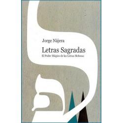 LETRAS SAGRADAS . El poder Mágico de las Letras Hebreas