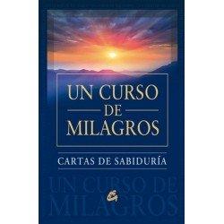 UN CURSO DE MILAGROS. Cartas de sabiduría