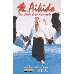 AIKIDO UNA VISION DESDE OCCIDENTE