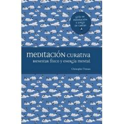 MEDITACION CURATIVA. Bienestar físico y energía mental (Libro y cartas)
