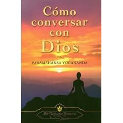CÓMO CONVERSAR CON DIOS