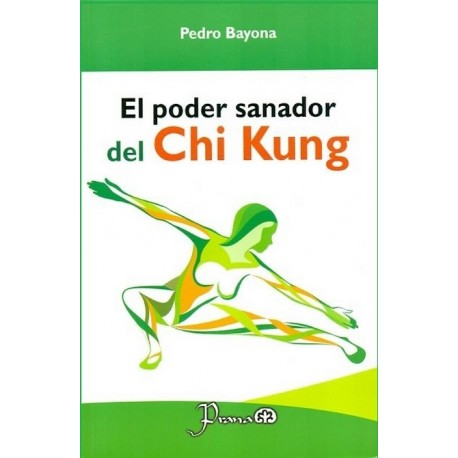 PODER SANADOR DEL CHI KUNG EL