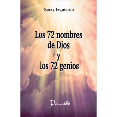 72 NOMBRES DE DIOS Y LOS 72 GENIOS LOS