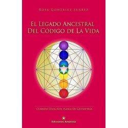 LEGADO ANCESTRAL DEL CÓDIGO DE LA VIDA EL