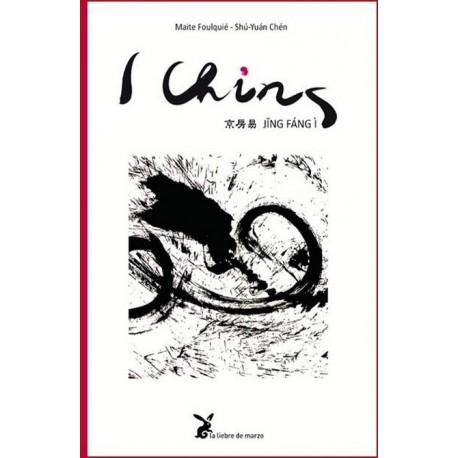 I CHING. Jing Fáng Ì