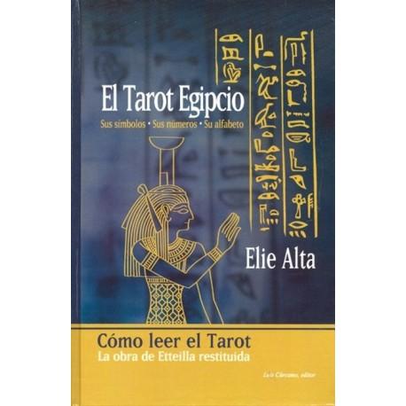 TAROT EGIPCIO EL. Sus símbolos sus números su alfabeto