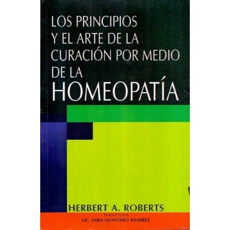PRINCIPIOS Y EL ARTE DE LA CURACION POR MEDIO DE LA HOMEOPATIA LOS