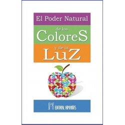 PODER NATURAL DE LOS COLORES Y DE LA LUZ EL