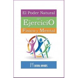 PODER NATURAL DEL EJERCICIO FÍSICO Y MENTAL EL