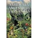 SABIDURÍA ANCESTRAL DE LAS PLANTAS