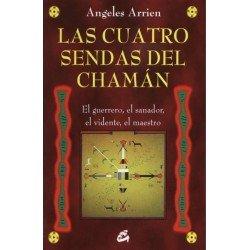 CUATRO SENDAS DEL CHAMAN LAS (Nueva Edición)