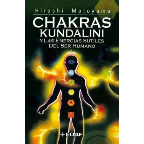 CHAKRAS KUNDALINI Y LAS ENERGIAS SUTILES DEL SER HUMANO