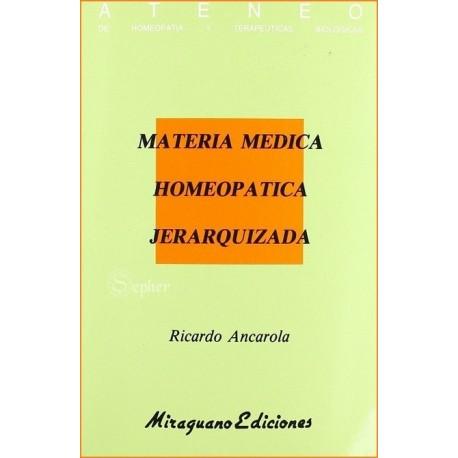 MATERIA MÉDICA HOMEOPÁTICA JERARQUIZADA