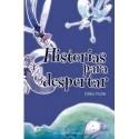 HISTORIAS PARA DESPERTAR
