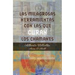 MILAGROSAS HERRAMIENTAS CON LAS QUE CURAN LOS CHAMANES LAS