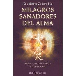 MILAGROS SANADORES DEL ALMA