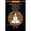 SANACION DE LOS CHAKRAS Y CONCIENCIA DEL KARMA