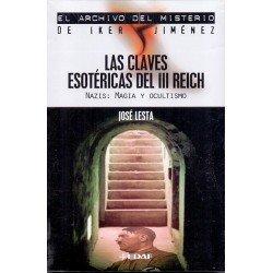 CLAVES ESOTERICAS DEL III REICH LAS