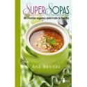SUPERSOPAS. 80 recetas veganas para toda la familia