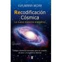 RECODIFICACION CÓSMICA. La nueva medicina energética