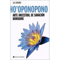 HO'OPONOPONO . Arte ancestral de sanación hawaiano