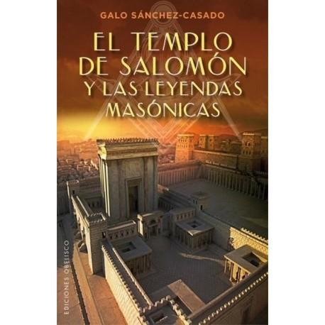 TEMPLO DE SALOMÓN Y LAS LEYENDAS MASÓNICAS EL