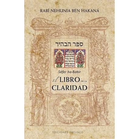 LIBRO DE LA CLARIDAD EL . Sefer ha-bahir