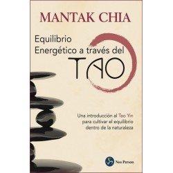 EQUILIBRIO ENERGÉTICO A TRAVÉS DEL TAO. Nueva edición