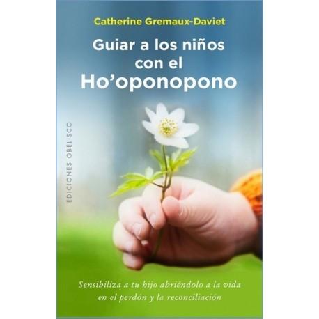 GUIAR A LOS NIÑOS CON EL HO'OPONOPONO