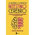 INCREÍBLE CONEXIÓN INTESTINO CEREBRO LA