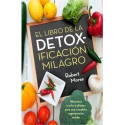 LIBRO DE LA DETOXIFICACIÓN MILAGRO EL
