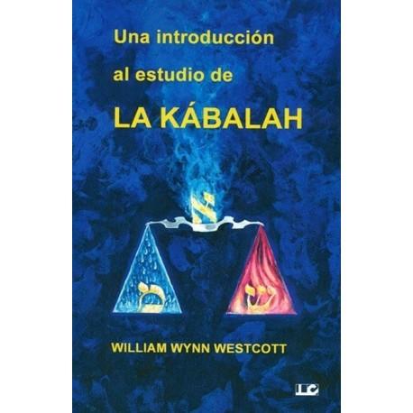 UNA INTRODUCCIÓN AL ESTUDIO DE LA KÁBALAH