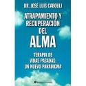 ATRAPAMIENTO Y RECUPERACIÓN DEL ALMA