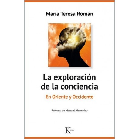 EXPLORACIÓN DE LA CONCIENCIA LA. En Oriente y Occidente