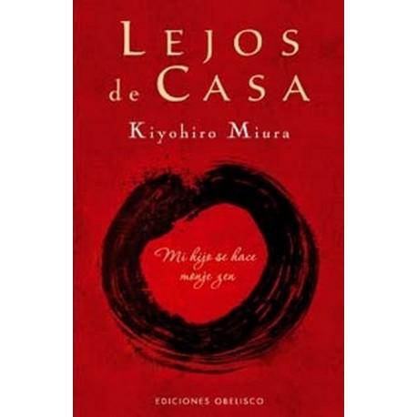 LEJOS DE CASA MI HIJO SE HACE MONJE