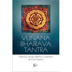 VIJÑANA BHAIRAVA TANTRA