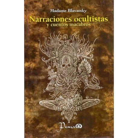 NARRACIONES OCULTISTAS Y CUENTOS MACABROS