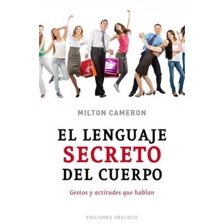 LENGUAJE SECRETO DEL CUERPO EL