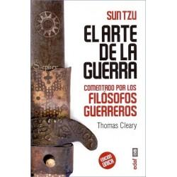 ARTE DE LA GUERRA COMENTADO POR LOS FILÓSOFOS GUERREROS EL