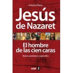 JESÚS DE NAZARET. El hombre de las cien caras