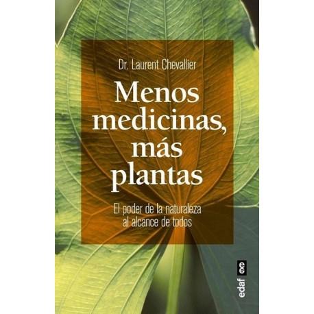 MENOS MEDICINAS MÁS PLANTAS