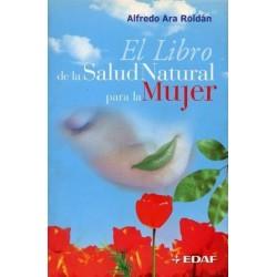LIBRO DE LA SALUD NATURAL PARA LA MUJER EL