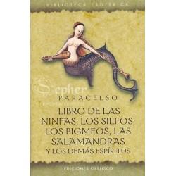 LIBRO DE LAS NINFAS LOS SILFOS LOS PIGMEOS LAS SALAMANDRAS Y LOS DEMAS ESPIRITUS