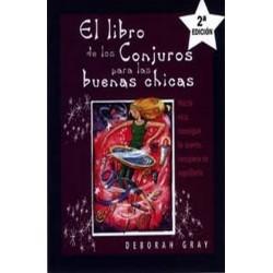 LIBRO DE LOS CONJUROS PARA LAS BUENAS CHICAS