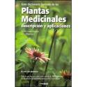 GRAN DICCIONARIO ILUSTRADO DE LAS PLANTAS MEDICINALES. Descripción y Aplicaciones