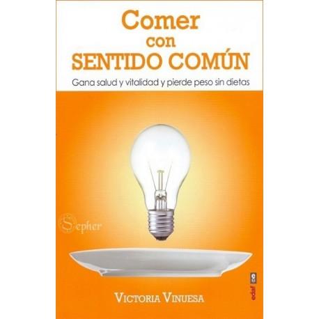 COMER CON SENTIDO COMÚN