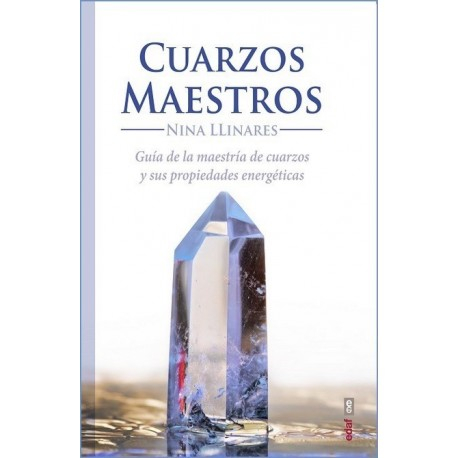 CUARZOS MAESTROS (Nueva edición)