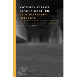 EL MONASTERIO INTERIOR