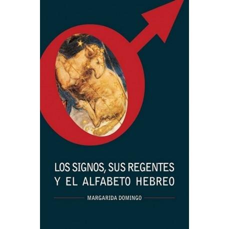 LOS SIGNOS SUS REGENTES Y EL ALFABETO HEBREO